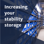 Increasing your stability storage