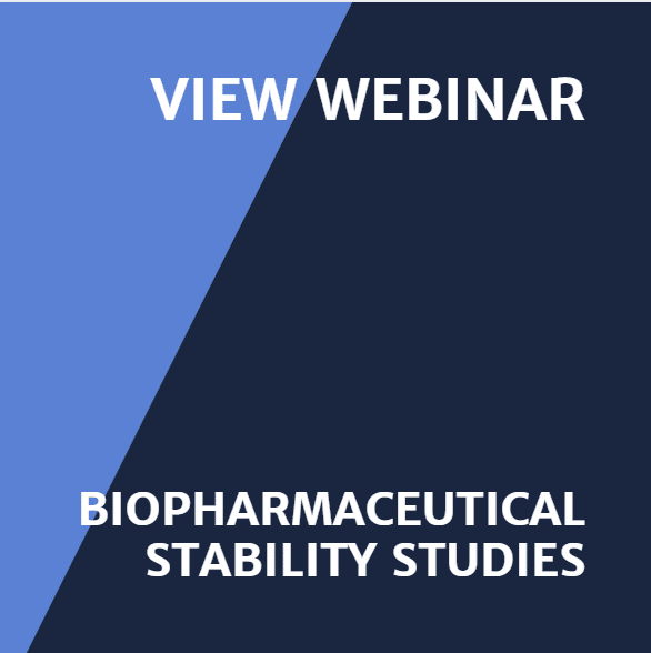View webinar Biopharmaceutical Stability Studies